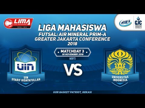 UIN JKT VS UI MEN'S LIMA FUTSAL : AIR PRIM-A GREATER JAKARTA CONFERENCE 2018