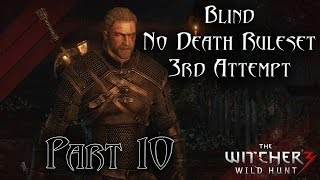 TW3 - Blind No Death Ruleset - 3rd Attempt - Part 10 [Wraith Gangbang Party] | Old-School Hardcore Gaming
