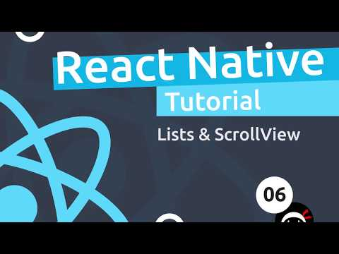 React Native Tutorial  #6 - Lists & ScrollView thumbnail