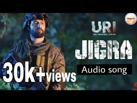 URI : JIGRA full song | Siddharth Basrur & Shashwat Sachdev | Latest 2019 |