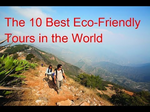 the-10-best-eco-friendly-tours-in-the-world-|-top-ecotourism-destinations-in-the-world