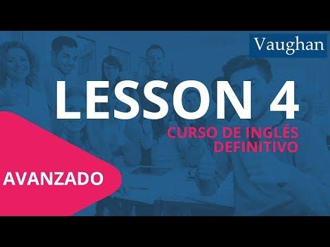 Lección 4 - Nivel Avanzado | Curso Vaughan para Aprender Inglés Gratis
