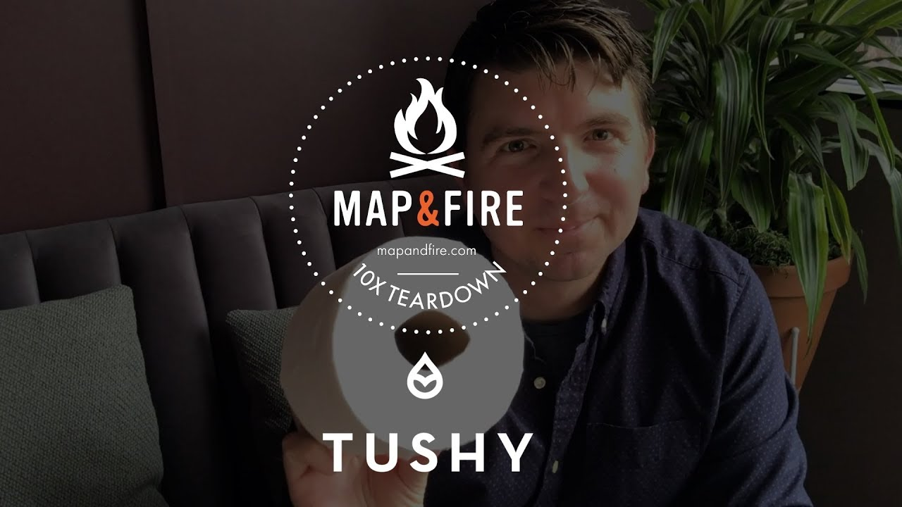 A Better Way To Clean Your Butt With Tushy | Map & Fire 10X