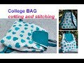 REVISED DIY COLLEGE BAG FOR GIRLS /BACKPACK TUTORIAL CUTTING AND STITCHING IN HINDI