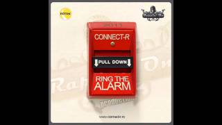 Connect-R - Ring The Alarm (Teaser)