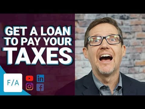 How To Get A Loan To Pay Your Taxes - #FINANCEAGENTS LIVE! 041