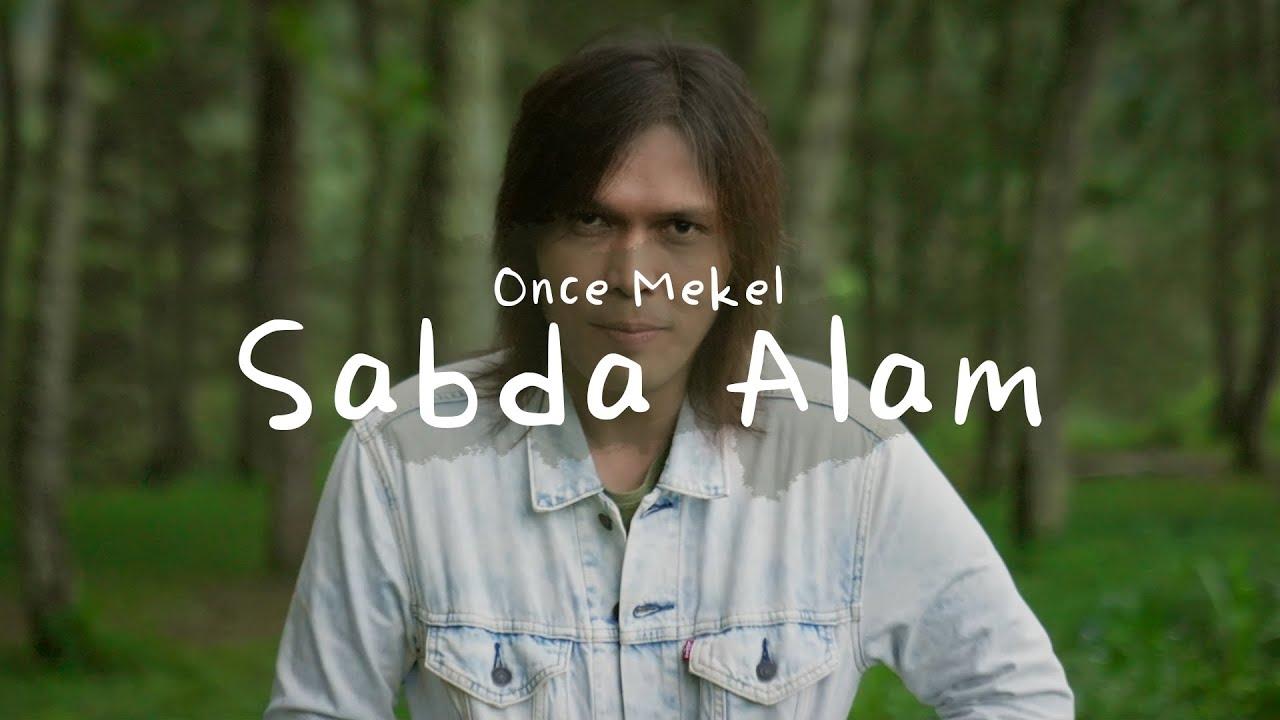 Download Once Mekel - Sabda Alam | Official Lyric Video