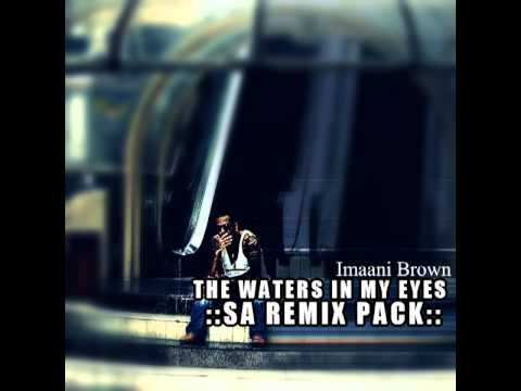 Imaani Brown - The Waters In My Eyes (KqueSol Down To Earth Mix)