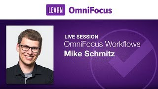 OmniFocus Workflows with Mike Schmitz