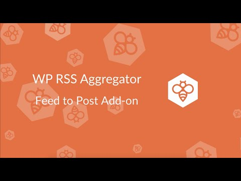 WP RSS Aggregator : Feed to Post Add-on