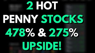 2 HOT PENNY STOCKS & ONE WITH 478% UPSIDE POTENTIAL! | ROBINHOOD