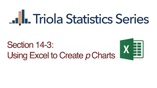 Excel Section 14-3: Using Excel to Create p Charts