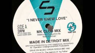 Chez Damier - I Never Knew Love  |Made In Detroit Mix|