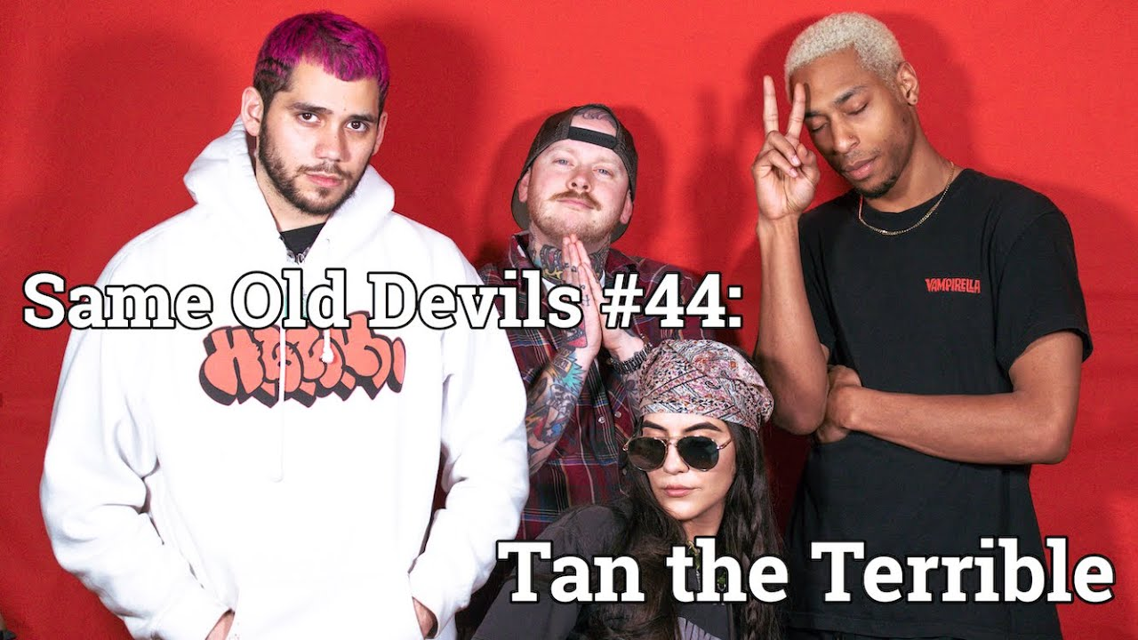 #44: Tan the Terrible