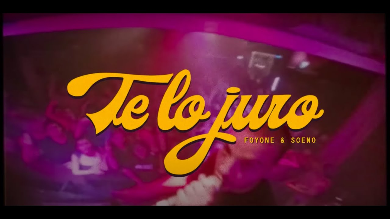 Foyone Te Lo Juro Youtube