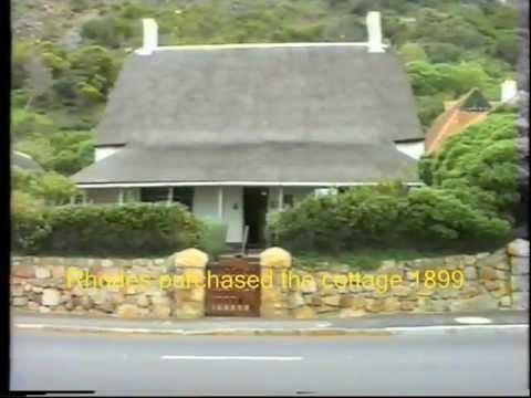 Cecil John Rhodes......Rhodes Cottage