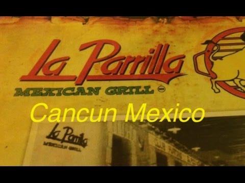 Cancun Mexico La Parrilla Mexican Grill Restaurant