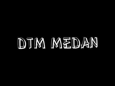 DTM MEDAN V.2 (เพลงดนซ์มันๆ ミックスมั) - Breakbeat Mixtape 2017