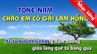 Chào Em Cô Gái Lam Hồng Karaoke Nhạc Sống REMIX - Chao em co gai lam hong tone nam