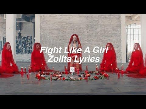 Fight Like A Girl || Zolita Lyrics
