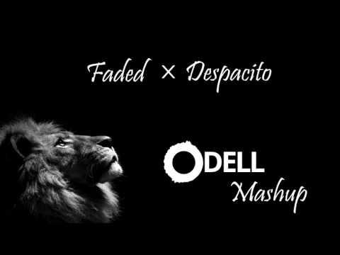 Faded x Despacito - Alan Walker vs Luis Fonsi, Daddy Yankee ft. Justin Bieber (ODELL Mashup)