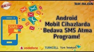 Android Mobil Cihazlar için, Bedava SMS Gönderme Uygulaması !