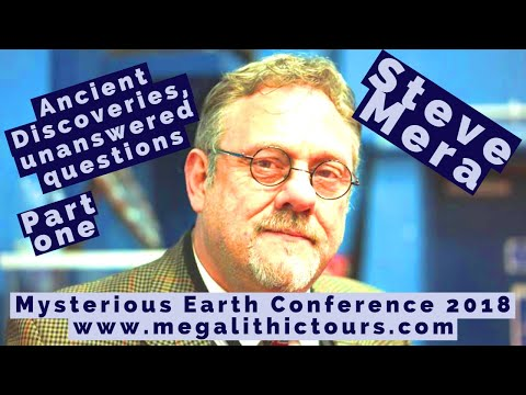 Steve Mera, 'Ancient Discoveries And Unanswered Questions – Part 1'