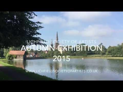Lichfield Society of Artists, Autumn Exhibition 2015.