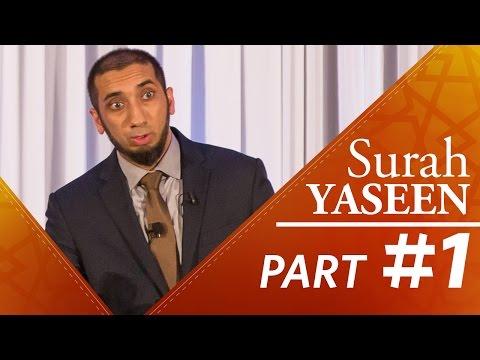 The Quran is Hakeem (Surah Yasin) - Nouman Ali Khan - Part 1