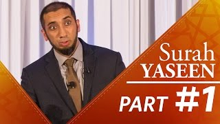"The Quran is ""Hakeem"" (Surah Yasin) - Nouman Ali Khan - Part 1"