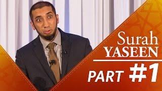 """The Quran is """"Hakeem"""" (Surah Yasin) - Nouman Ali Khan - Part 1"""