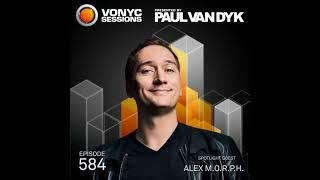 Paul van Dyk - VONYC Sessions Episode 584 (guest Alex M.O.R.P.H.) - 11.01.2018