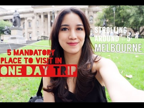 Strolling around #5 Melbourne | 5 Mandatory Place to Visit in One Day Trip, March 2017