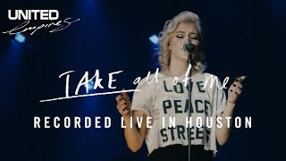 Baixar Take All of Me - Recorded Live in Houston 2016 - Hillsong UNITED
