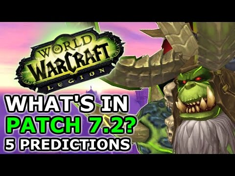 What's In Legion Patch 7.2?