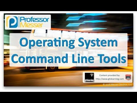 Operating System Command Line Tools - CompTIA A+ 220-902 - 1.3