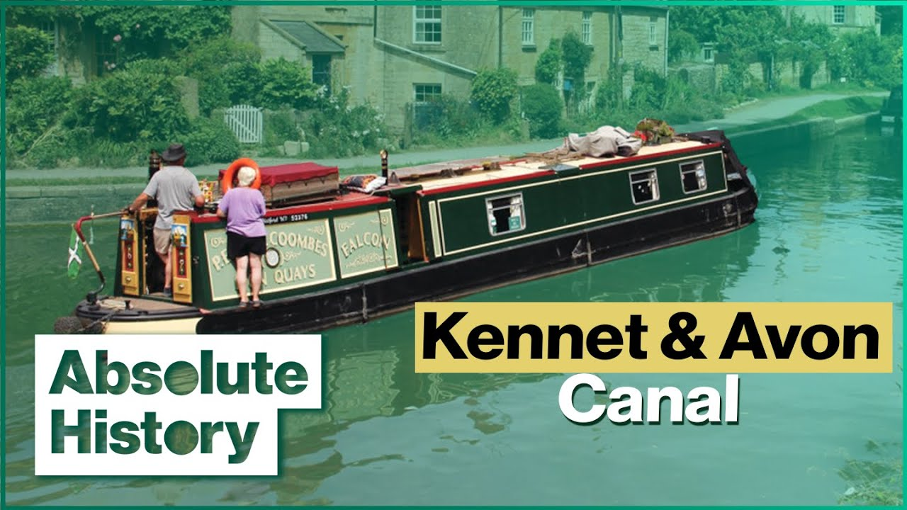 The Restored Kennet & Avon Canal | Britain's Best Canal Journeys | Absolute History