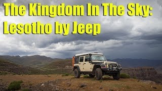 The Kingdom In The Sky: Lesotho by Jeep