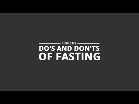 The Do's And Don'ts Of Fasting