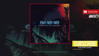 Wande Coal - Oh No No OFFICIAL AUDIO 2017