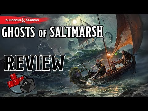 Ghosts of Saltmarsh Review (New D&D 5E book)