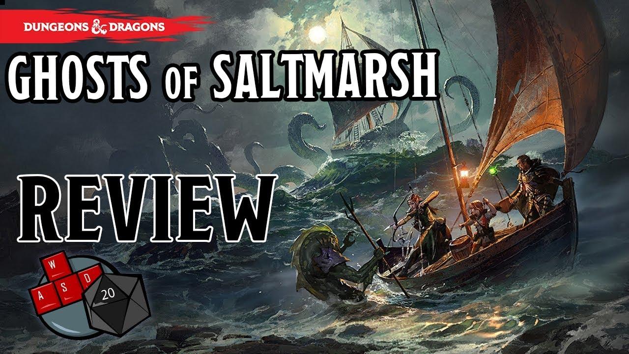 Ghosts of Saltmarsh Review (New D&D 5E book)