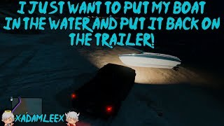 Grand Theft Auto V: I Just Want To Put My Boat In The Water And Put It Back On The Trailer!
