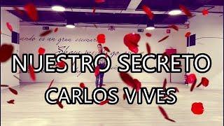 NUESTRO SECRETO * ZUMBA * CARLOS VIVES