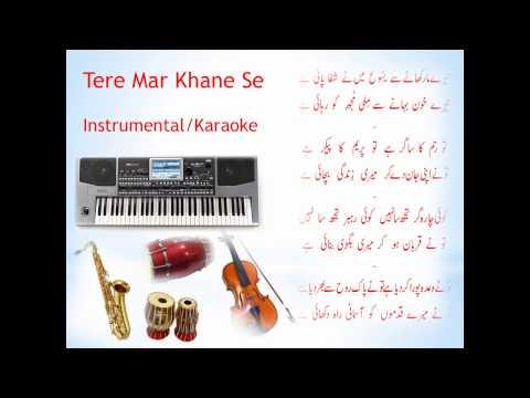 Tere Mar Khane Se: Instrumental/Karaoke