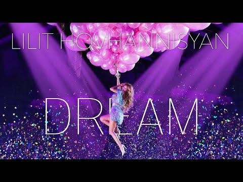 Lilit Hovhannisyan - Live Concert (Dream World Tour 2019)