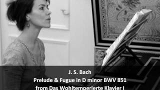 J. S. Bach - Prelude & Fugue in D minor  BWV 851 from WTC I - Chiara Massini, harpsichord