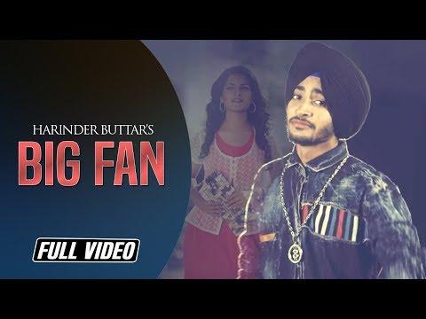 Big Fan | Harinder Buttar Feat. Ruhani Sharma| R.Guru | Angel Records | Full HD Video |