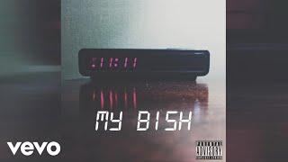 11:11 - MY BISH (Audio) (Produced by Matthew Burnett, Mike DZL & 11...