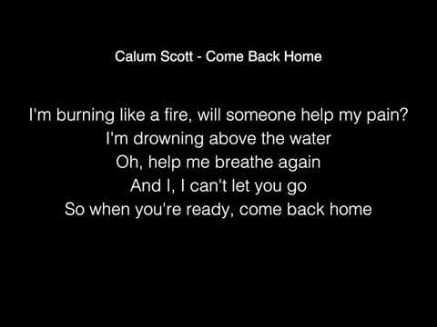 Calum Scott - Come Back Home Lyrics